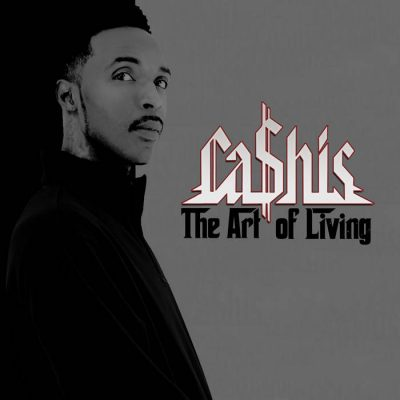 Ca$his – The Art Of Living (WEB) (2019) (320 kbps)