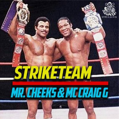 Mr. Cheeks & Craig G – Strike Team EP (WEB) (2019) (320 kbps)