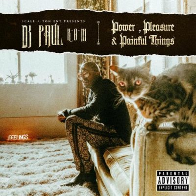 DJ Paul – Power, Pleasure & Painful Things (WEB) (2019) (320 kbps)