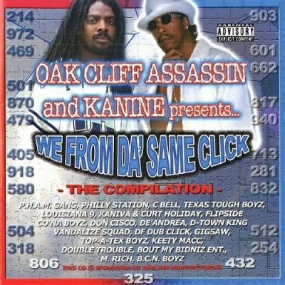 Oak Cliff Assassin & Kanine – We From Da' Same Click (CD) (2006) (320 kbps)