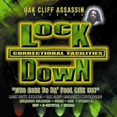 Oak Cliff Assassin Presents – Lock Down: Correctional Facilities (CD) (1998) (320 kbps)