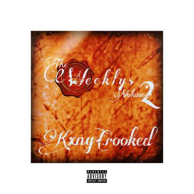 KXNG Crooked – The Weeklys Vol. 2 (WEB) (2019) (320 kbps)
