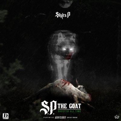 Styles P – S.P. The GOAT Ghost of All Time (WEB) (2019) (320 kbps)