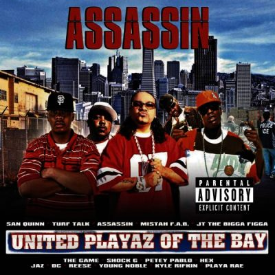 Assassin – United Playaz Of The Bay (CD) (2007) (FLAC + 320 kbps)