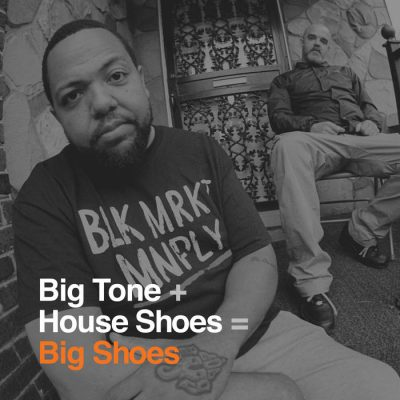 Big Tone & House Shoes – Big Shoes (WEB) (2019) (320 kbps)