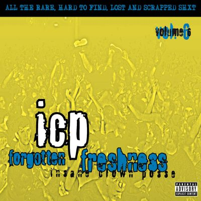 Insane Clown Posse – Forgotten Freshness Volume 6 (WEB) (2019) (FLAC + 320 kbps)