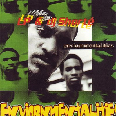 LP & DJ Shorte – Environmentalities (CD) (1997) (FLAC + 320 kbps)
