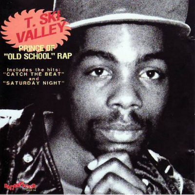 T. Ski Valley – Prince Of Old School Rap (CD) (1991) (FLAC + 320 kbps)