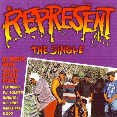 DJ Magic Mike & The Royal Posse – Represent (CDS) (1994) (FLAC + 320 kbps)