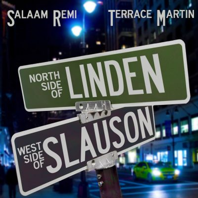 Salaam Remi & Terrace Martin – Northside Of Linden Westside Of Slauson (WEB) (2019) (320 kbps)