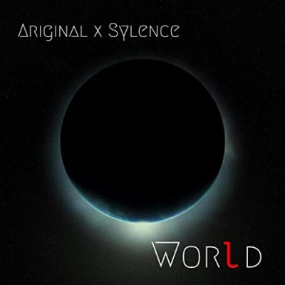 Ariginal X Sylence – World (WEB) (2019) (320 kbps)