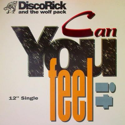 Disco Rick And The Wolf Pack – Can You Feel It (Promo VLS) (1993) (FLAC + 320 kbps)