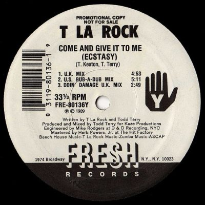 T La Rock – Come And Give It To Me (Ecstasy) (VLS) (1989) (FLAC + 320 kbps)