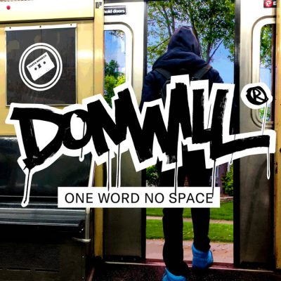 Donwill – One Word No Space (WEB) (2019) (320 kbps)