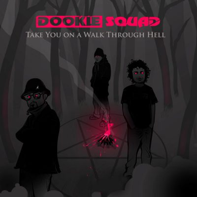 Dookie Squad – Take You On A Walk Through Hell EP (Vinyl) (2014) (FLAC + 320 kbps)