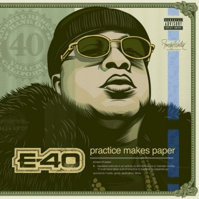 E-40 – Practice Makes Paper (2xCD) (2019) (FLAC + 320 kbps)