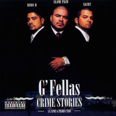G'Fellas – Crime Stories (CD) (1999) (FLAC + 320 kbps)