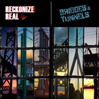 Reckonize Real – Bridges & Tunnels (WEB) (2019) (320 kbps)
