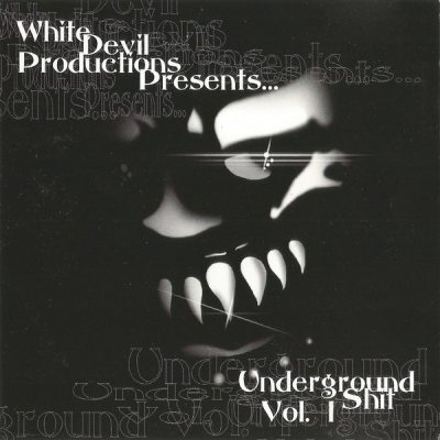VA – White Devil Productions Presents: Underground Shit Volume 1 (CD) (2000) (FLAC + 320 kbps)