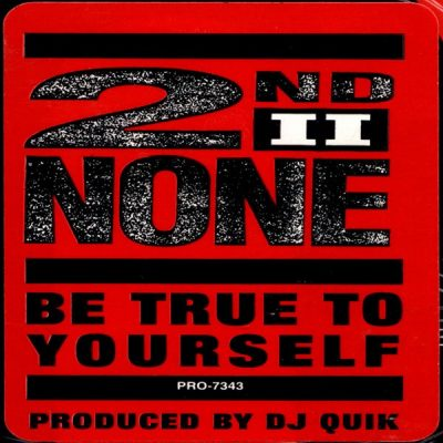 2nd II None – Be True To Yourself (VLS) (1991) (FLAC + 320 kbps)