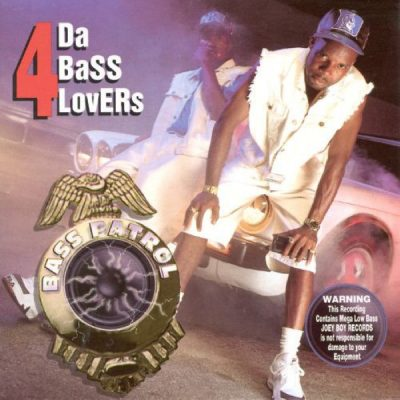 Bass Patrol – 4 Da Bass Lovers (CD) (1994) (FLAC + 320 kbps)