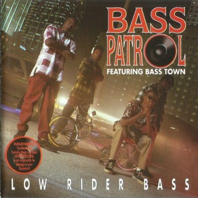Bass Patrol – Low Rider Bass (CD) (1995) (FLAC + 320 kbps)