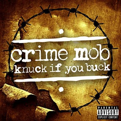 Crime Mob – Knuck If You Buck (WEB) (2019) (320 kbps)