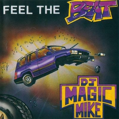 DJ Magic Mike – Feel The Beat (CDS) (1992) (FLAC + 320 kbps)