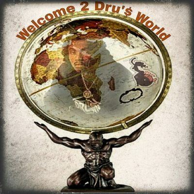 Dru Down – Welcome 2 Dru's World (WEB) (2019) (320 kbps)