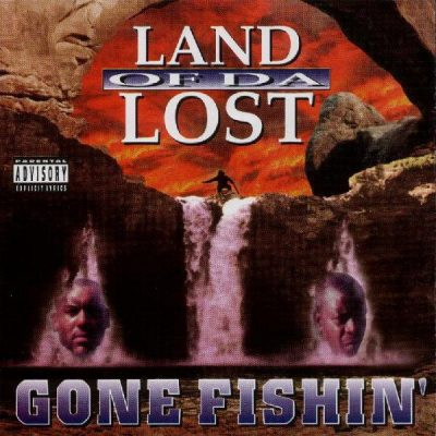 Land Of Da Lost – Gone Fishin' (CD) (1998) (FLAC + 320 kbps)