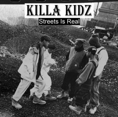 Killa Kidz – Streets Is Real (CD) (2019) (320 kbps)