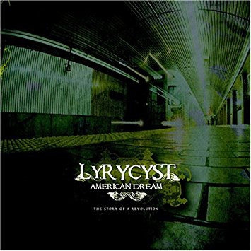 Lyrycyst – American Dream (CD) (2006) (FLAC + 320 kbps)