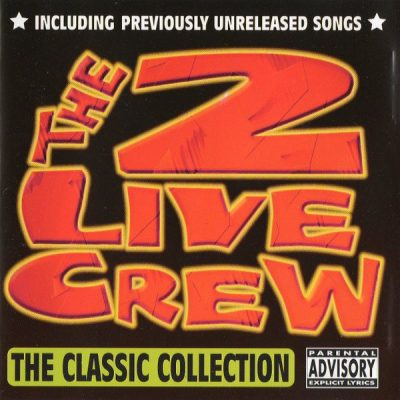 2 Live Crew – The Classic Collection (CD) (1999) (FLAC + 320 kbps)