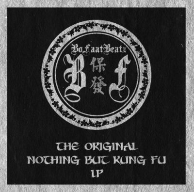 BoFaatBeatz – The Original Nothing But Kung Fu LP (WEB) (2019) (320 kbps)