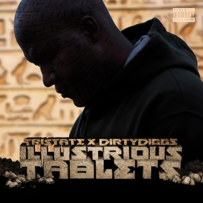Tristate & DirtyDiggs – Illustrious Tablets EP (WEB) (2019) (320 kbps)