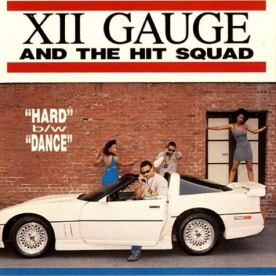 XII Gauge & The Hit Squad – Hard / Dance (VLS) (1989) (FLAC + 320 kbps)