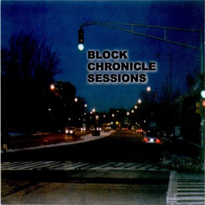 VA – Block Chronicle Sessions (CD) (1999) (VBR V0)