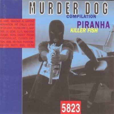 Murder Dog Presents – Piranha Killer Fish 5823 (CD) (1996) (FLAC + 320 kbps)