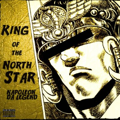 Napoleon Da Legend – King Of The North Star (CD) (2019) (FLAC + 320 kbps)
