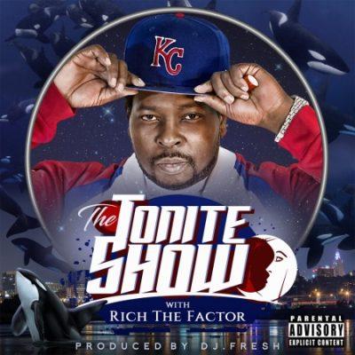 Rich The Factor & DJ Fresh – The Tonite Show With Rich The Factor (WEB) (2019) (320 kbps)