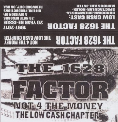 The 1628 Factor – Not 4 The Money: The Low Cash Chapter (Cassette) (1997) (FLAC + 320 kbps)