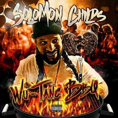 Solomon Childs – Wu-Tang BBQ (WEB) (2019) (320 kbps)
