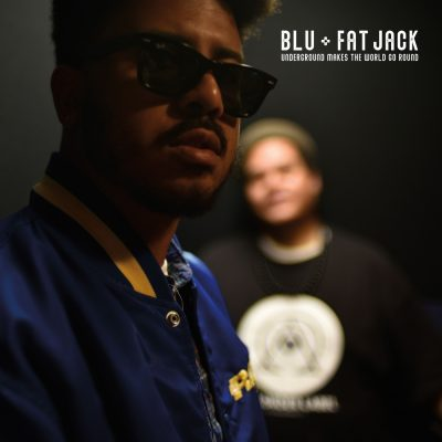 Blu & Fat Jack – Underground Makes The World Go Round EP (WEB) (2019) (320 kbps)