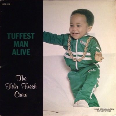 Fila Fresh Crew – Tuffest Man Alive (Vinyl) (1988) (FLAC + 320 kbps)