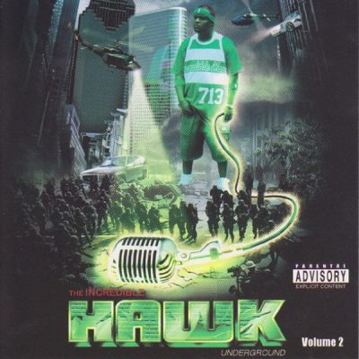 H.A.W.K. – The Incredible Hawk Undaground Volume 2 (CD) (2005) (FLAC + 320 kbps)