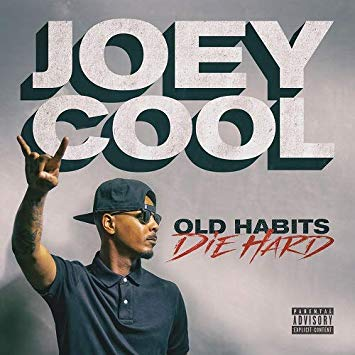 Joey Cool – Old Habits Die Hard (WEB) (2019) (320 kbps)