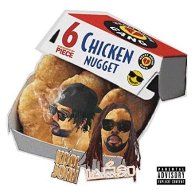 Kool John & Iamsu! – 6 Piece Chicken Nugget EP (WEB) (2019) (320 kbps)
