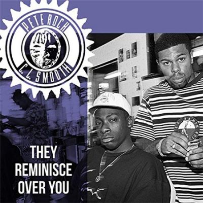 Pete Rock & C.L. Smooth – They Reminisce Over You (WEB) (2019) (320 kbps)
