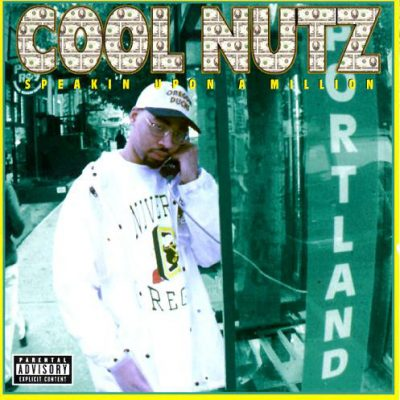Cool Nutz – Speakin Upon A Million (CD) (1998) (FLAC + 320 kbps)