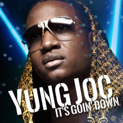 Yung Joc – It's Goin' Down (WEB) (2019) (320 kbps)